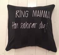Kudde: RING MAMMA HON SAKNAR DIG